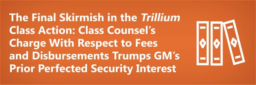 The Final Skirmish in the Trillium Class Action, Article Title